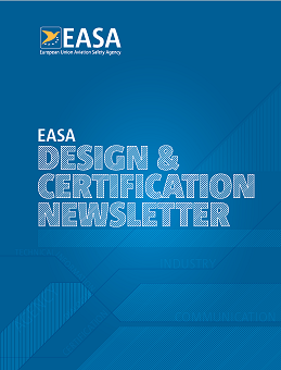 EASA Certification and Design Newsletter