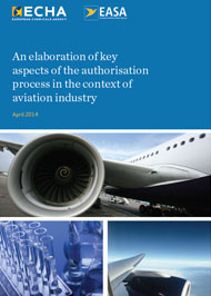 ECHA-EASA An elaboration of key aspects of the authorisation process in the context of aviation industry